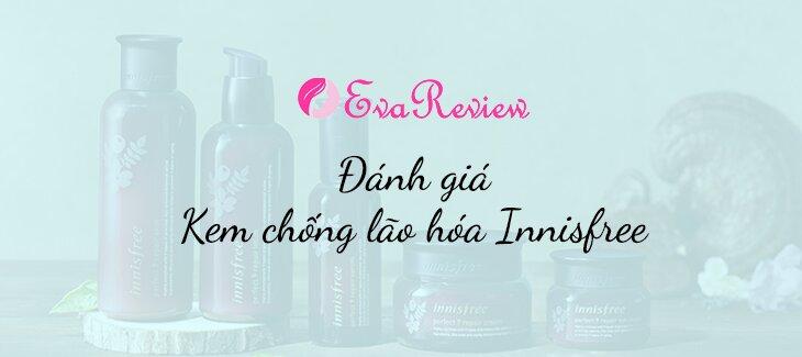 review-danh-gia-review-kem-chong-lao-hoa-innisfree-perfect