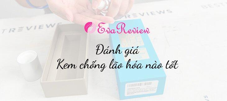 review-kem-chong-lao-hoa-nao-tot-nhat