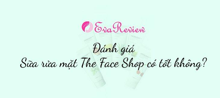 danh-gia-Sua-rua-mat-The-Face-Shop