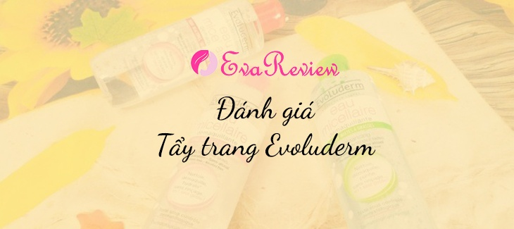 review-cac-loai-tay-trang-evoluderm