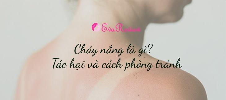 chay-nang-la-gi-nguyen-nhan-da-bi-chay-nang-va-cach-khac-phuc-hieu-qua