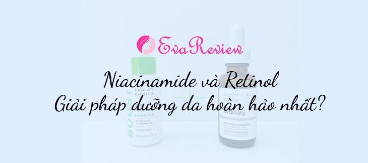 loi-ich-khi-ket-hop-niacinamide-va-retinol-va-cach-su-dung