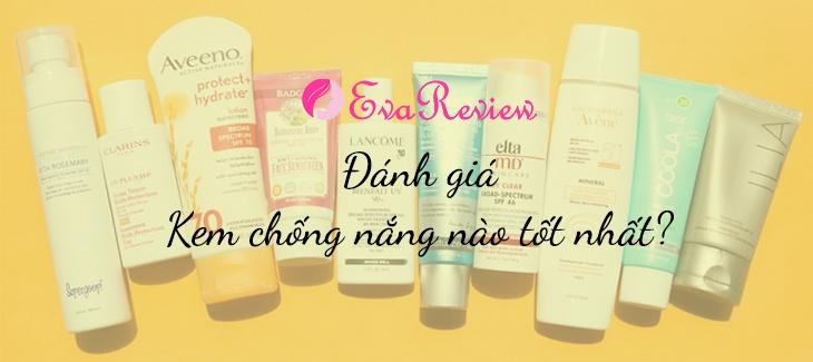review-kem-chong-nang-nao-tot-nhat