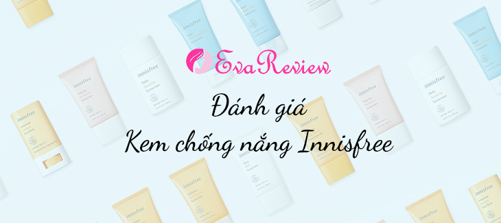 review-kem-chong-nang-innisfree-nao-tot-nhat